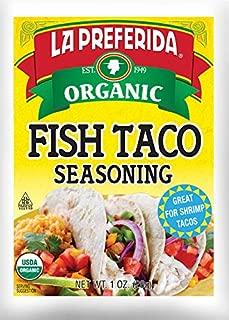 La Preferida Mexican Foods, Organic Fish Taco Seasoning, No MSG or Artificial Preservatives, 1 OZ (Pack of 6)