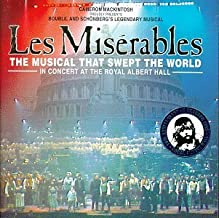 Les Miserables - The Musical That Swept the World (10th Anniversary Concert at the Royal Albert Hall) Live, Soundtrack Edition (1996) Audio CD