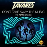 Don't Take Away The Music: Remix Project