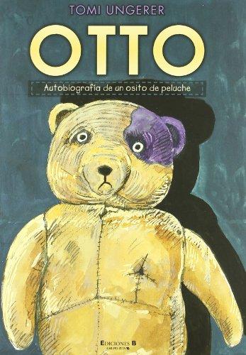 OTTO. Autobiografía de un osito de peluche (B de Blok)