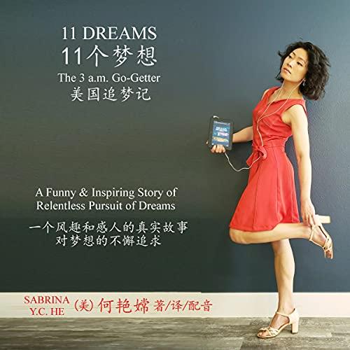 Listen 11 Dreams: The 3 a.m. Go-Getter (Chinese & English): 11 Dreams Books, Book 1 audio book