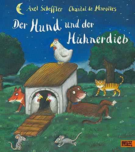 Der Hund und der Hühnerdieb: Vierfabiges Bilderbuch