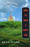 How to Hack a Party Line: The Democrats and Silicon Valley