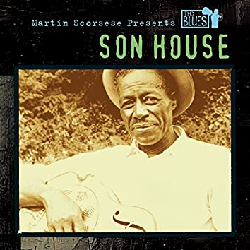 Martin Scorsese Presents The Blues: Son House
