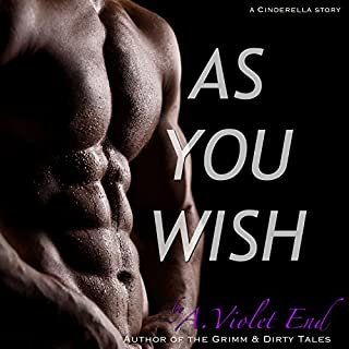 As You Wish, A Cinderella Story & Erotic Romance audiobook cover art