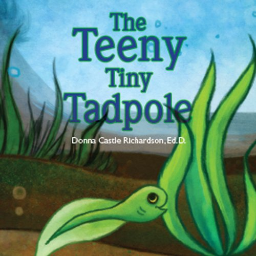 The Teeny Tiny Tadpole audiobook cover art