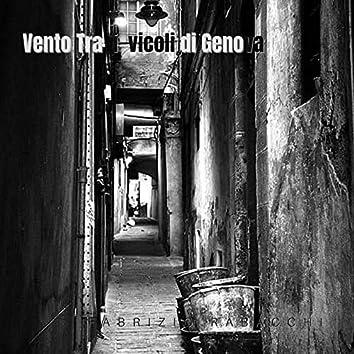 Vento tra i vicoli di Genova