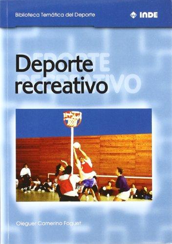 Deporte recreativo: 555 (Biblioteca Temática del Deporte)