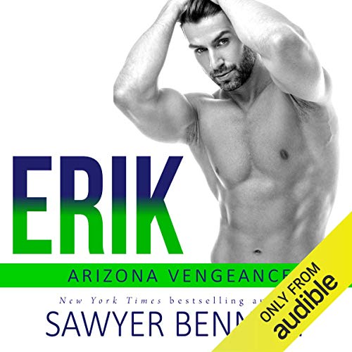 Erik Audiobook By Sawyer Bennett cover art