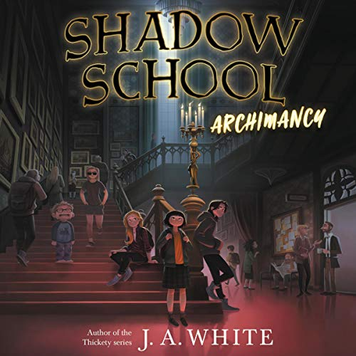 『Shadow School #1: Archimancy』のカバーアート