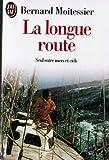 La Longue Route - J'ai Lu - 01/01/1999