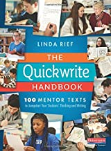 The Quickwrite Handbook: 100 Mentor Texts to Jumpstart Your Students' Thinking and Writing