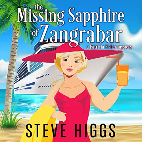 The Missing Sapphire of Zangrabar: A Patricia Fisher Mystery audiobook cover art