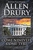 Come Nineveh, Come Tyre: The Presidency of Edward M. Jason (Advise and Consent)
