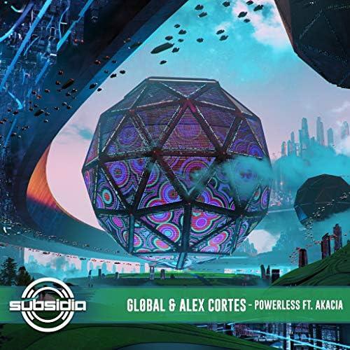 Gl0bal & ALEX CORTES feat. Akacia