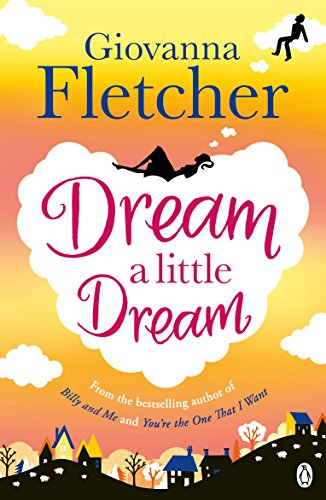 Dream a Little Dream (English Edition)