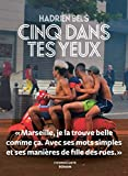 Cinq dans tes yeux (French Edition)