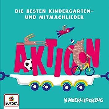 Kinderliederzug - Die besten Kindergarten- und Mitmachlieder: Aktion