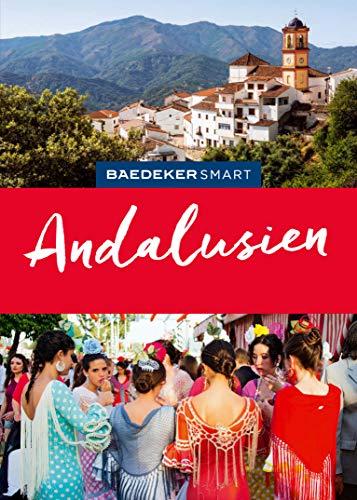 Baedeker SMART Reiseführer Andalusien (Baedeker SMART Reiseführer E-Book) (German Edition)
