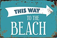 ビーチへのこの道 金属板ブリキ看板警告サイン注意サイン表示パネル情報サイン金属安全サイン