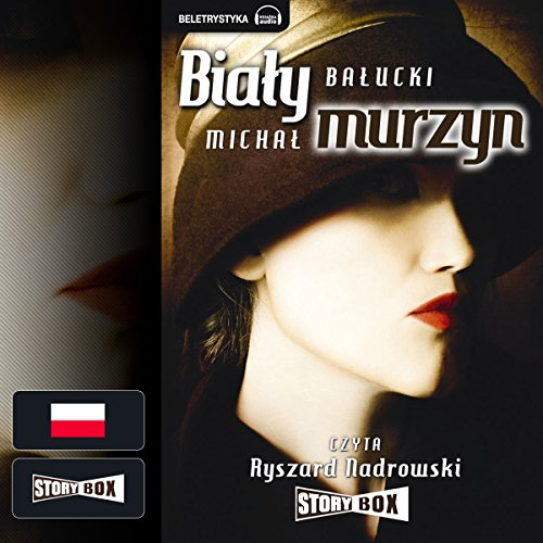 Bialy Murzyn audiobook cover art