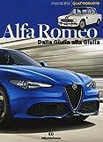 Alfa Romeo. Dalla Giulia alla Giulia. Ediz. a colori (Passione auto 4 ruote)