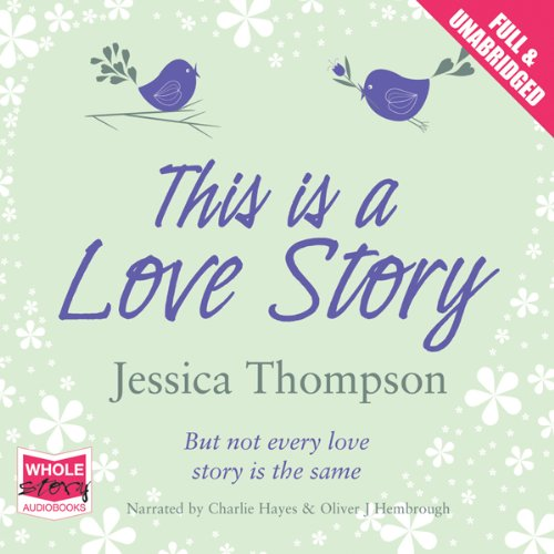 This Is a Love Story audiobook cover art