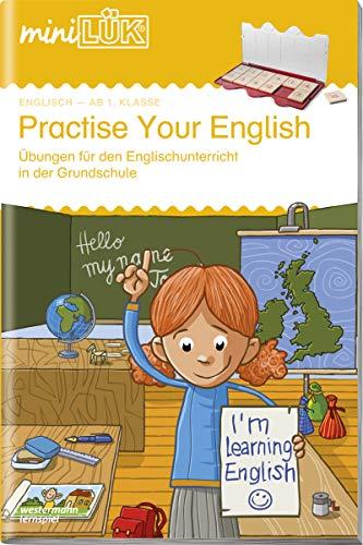 miniLÜK-Übungshefte: miniLÜK: 1./2./3./4. Klasse - Englisch: Practise your English 1: Englisch / 1./2./3./4. Klasse - Englisch: Practise your English 1 (miniLÜK-Übungshefte: Englisch)