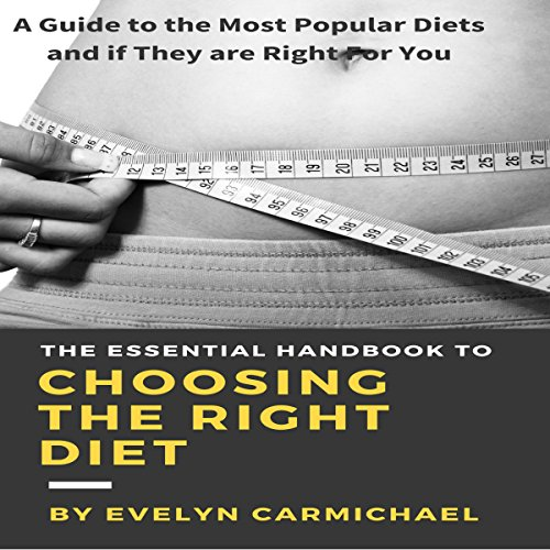 The Essential Handbook to Choosing the Right Diet audiobook cover art