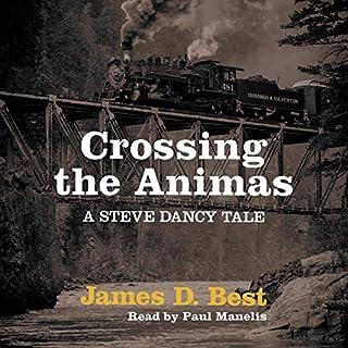 Crossing the Animas cover art