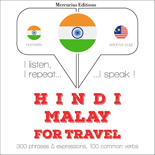 Hindi - Malay. For travel audiobook cover art