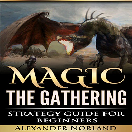 Magic: the Gathering Strategy Guide for Beginners audiobook cover art