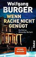 Wenn Rache nicht genuegt: Ein Fall fuer Alexander Gerlach