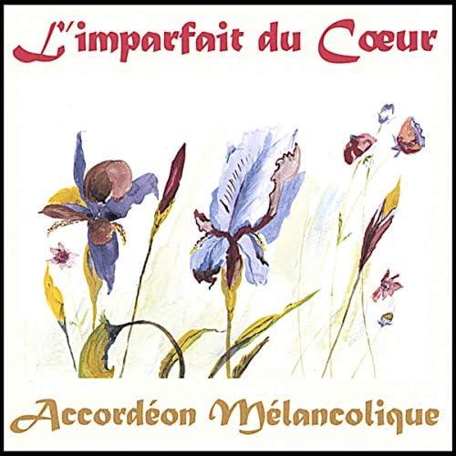Accordeon Melancolique