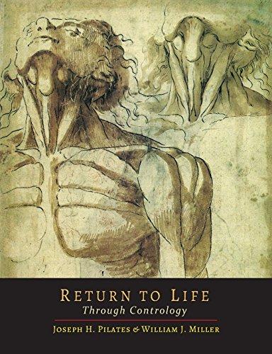 Return to Life Through Contrology by Pilates, Joseph H., Miller, William John (2014) Paperback