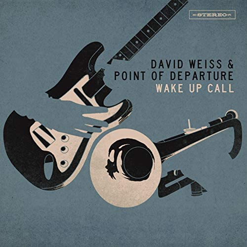 David Weiss & Point Of Departure