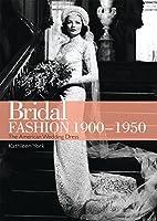 Bridal Fashion 1900-1950 (Shire General)