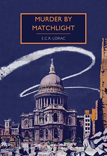 Murder by Matchlight (British Library Crime Classics) (English Edition)