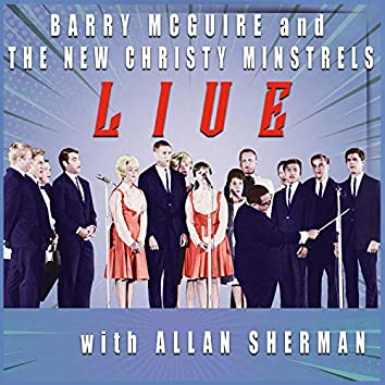 Barry McGuire and The New Christy Minstrels (Live with Allan Sherman) (Live)
