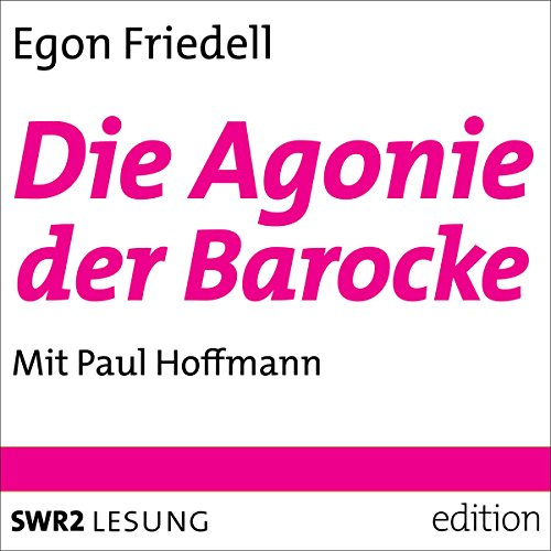 Die Agonie der Barocke audiobook cover art