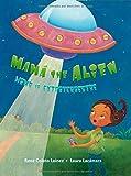 Mamá The Alien byRene Colato Lainez, illustrated byLaura Lacamara