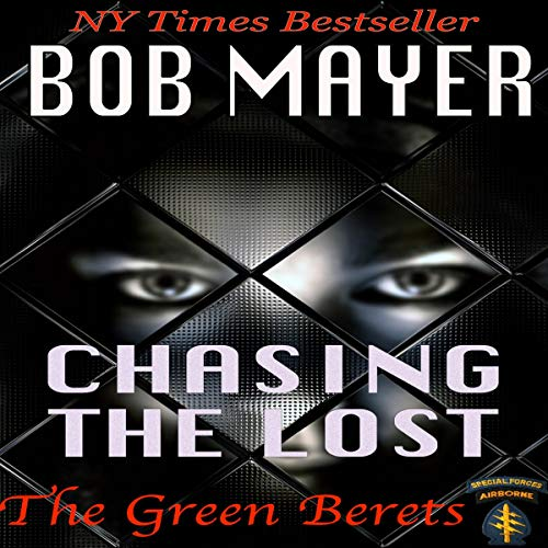 Chasing the Lost Audiobook By Bob Mayer cover art