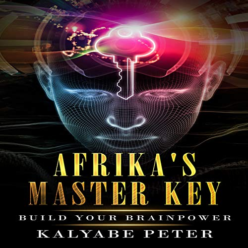 Afrika's Master Key: Build Your Brainpower audiobook cover art
