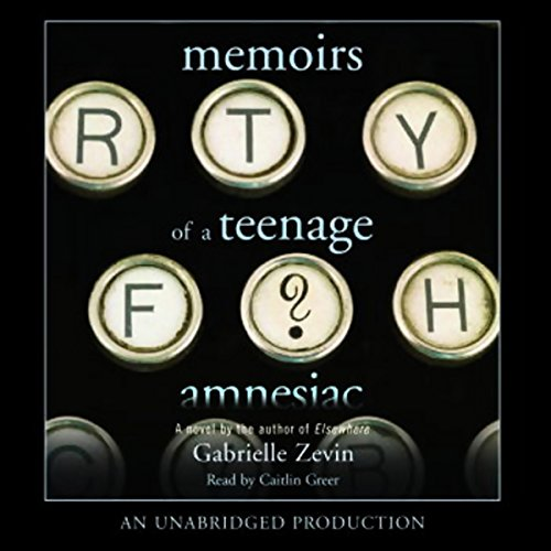 Memoirs of a Teenage Amnesiac audiobook cover art