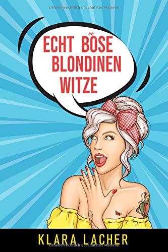 Echt böse Blondinen Witze