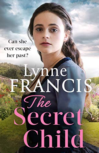The Secret Child (The Margate Maid) by [Lynne Francis]