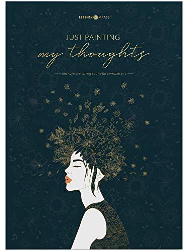 Lebenskompass® Malbuch für Erwachsene - Mandala, Blumen, Tiere und Motive für Entspannung - Geschenk für Frauen, Beste Freundin - Achtsamkeit Malbuch