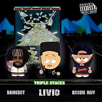 Triple Stacks (feat. Damedot & Brodie Heff)