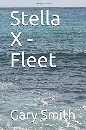 Stella X - Fleet