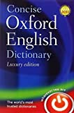 Concise Oxford English Dictionary Luxury Edition 12th edition by Oxford Dictionaries (2011) Hardcover - Oxford University Press